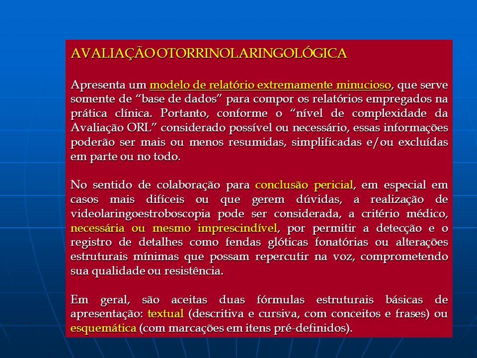 AVALIAÇÃO OTORRINOLARINGOLÓGICA