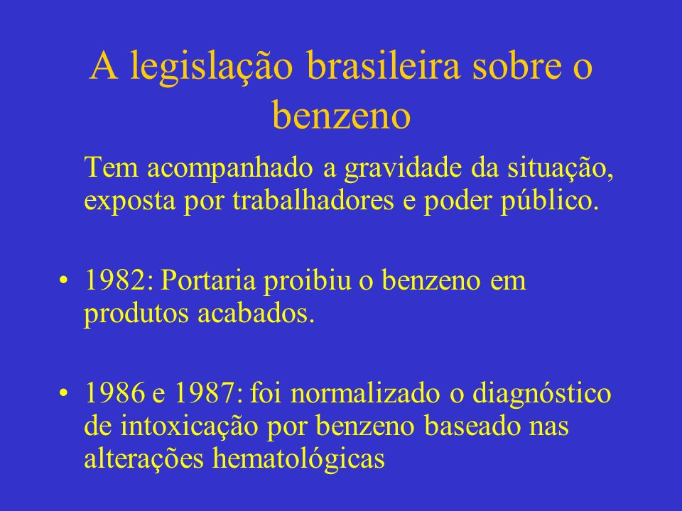 A legislação brasileira sobre o benzeno