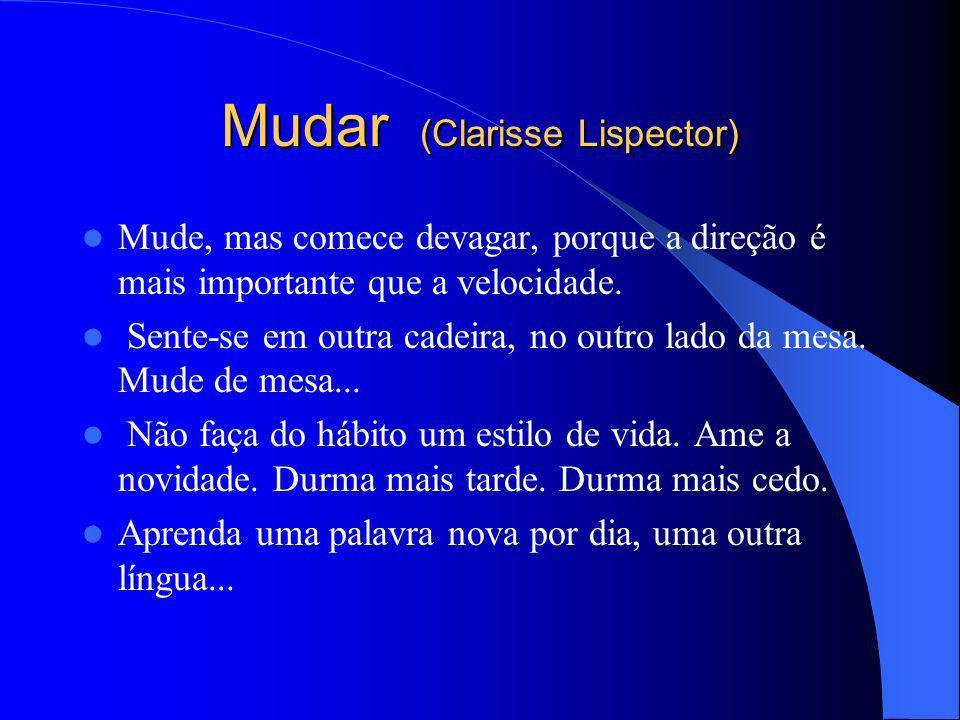 Mudar (Clarisse Lispector)