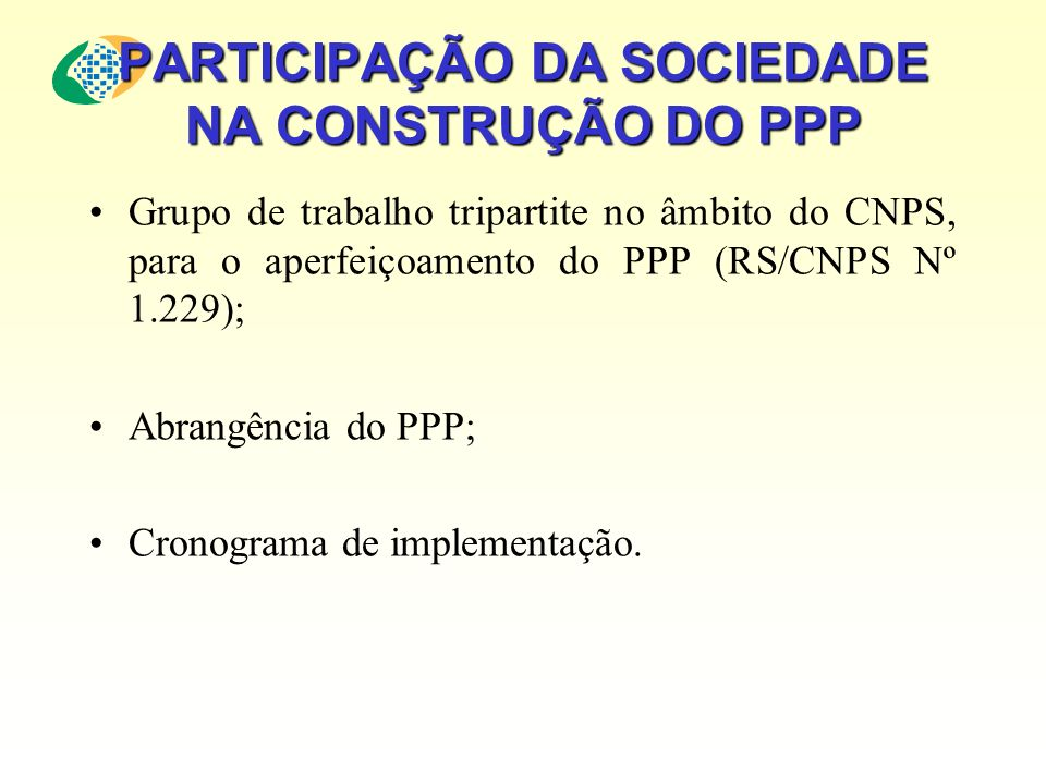 PARTICIPAÇÃO DA SOCIEDADE NA CONSTRUÇÃO DO PPP