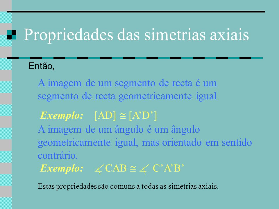 Propriedades das simetrias axiais