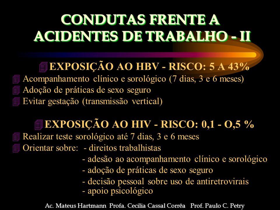 CONDUTAS FRENTE A ACIDENTES DE TRABALHO - II