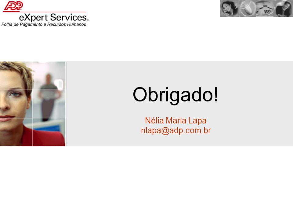 Nélia Maria Lapa nlapa@adp.com.br