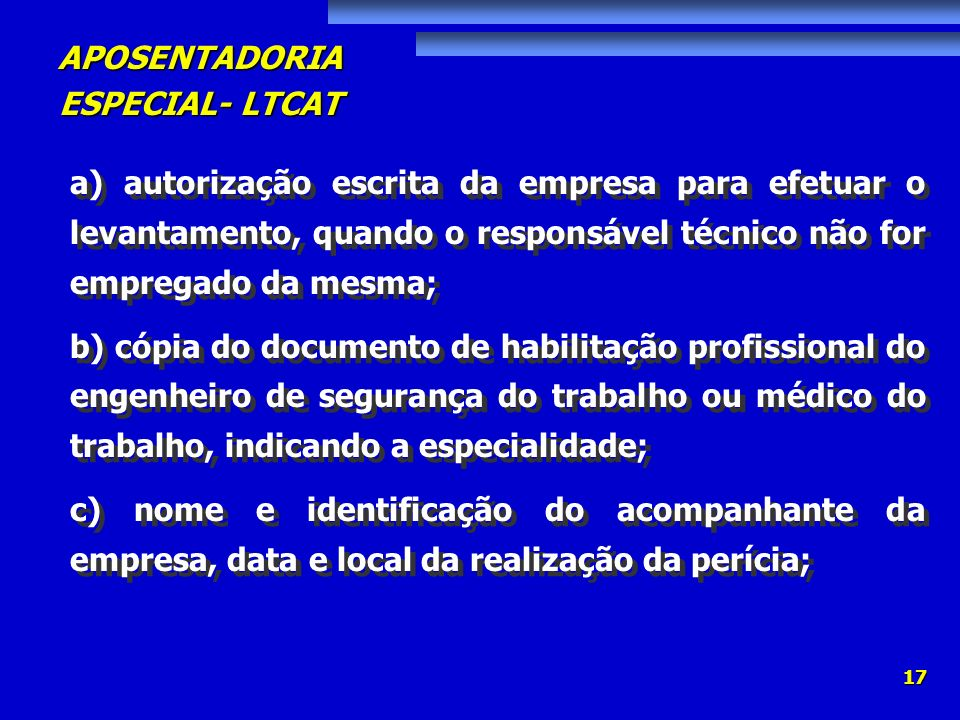 a) autorização escrita da empresa para efetuar o levantamento, quando o responsável técnico não for empregado da mesma;