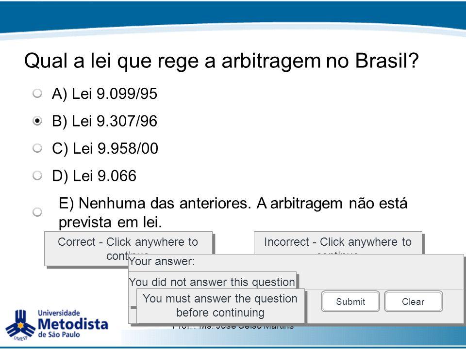 Qual a lei que rege a arbitragem no Brasil