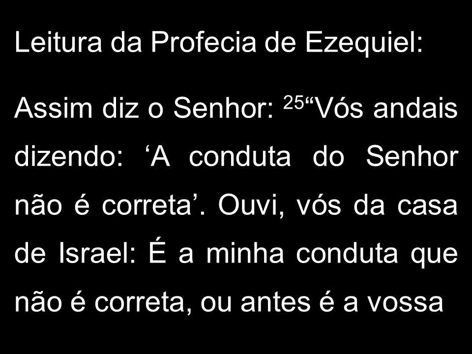 Leitura da Profecia de Ezequiel: