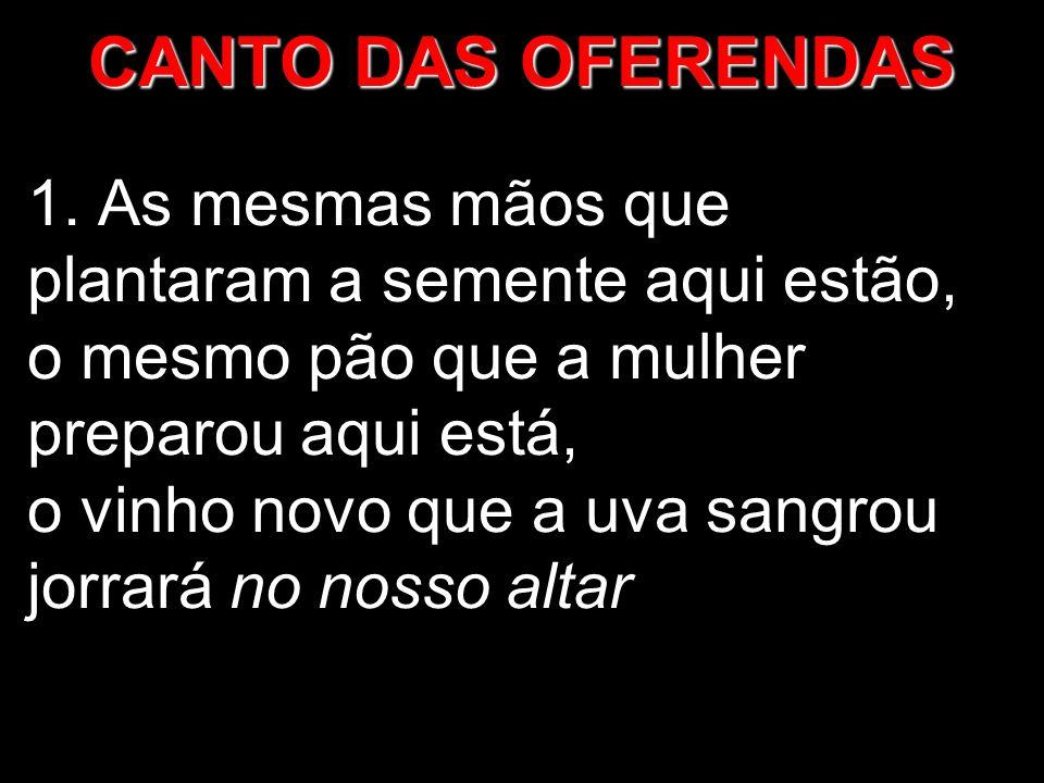 CANTO DAS OFERENDAS