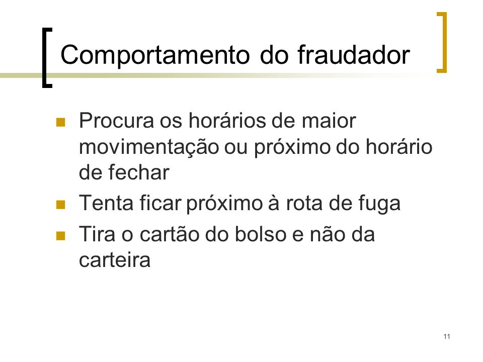 Comportamento do fraudador