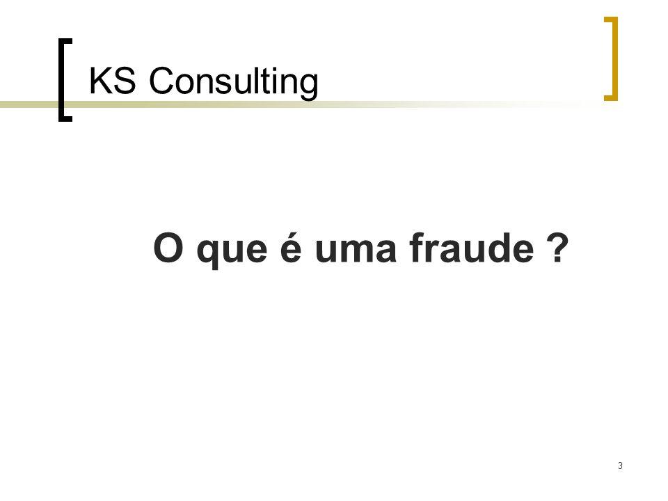 KS Consulting O que é uma fraude