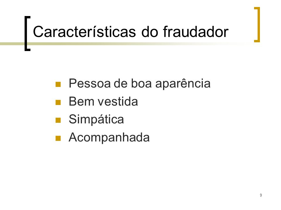 Características do fraudador