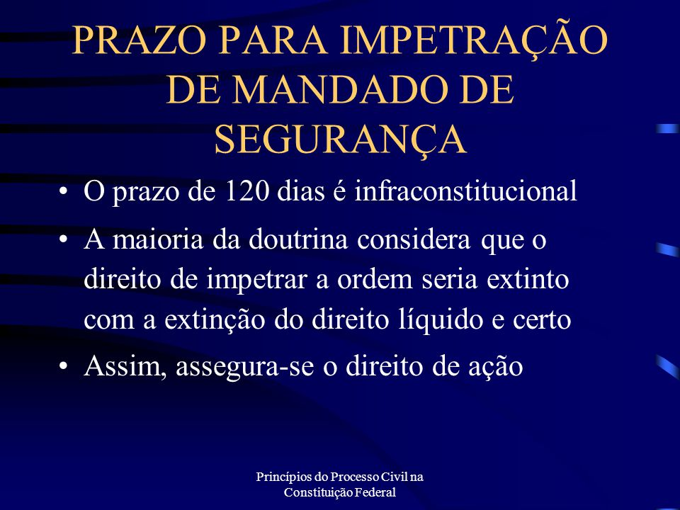 PRAZO PARA IMPETRAÇÃO DE MANDADO DE SEGURANÇA