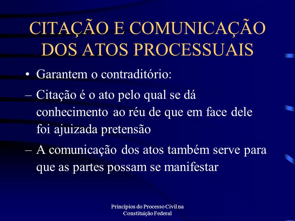 CITAÇÃO E COMUNICAÇÃO DOS ATOS PROCESSUAIS