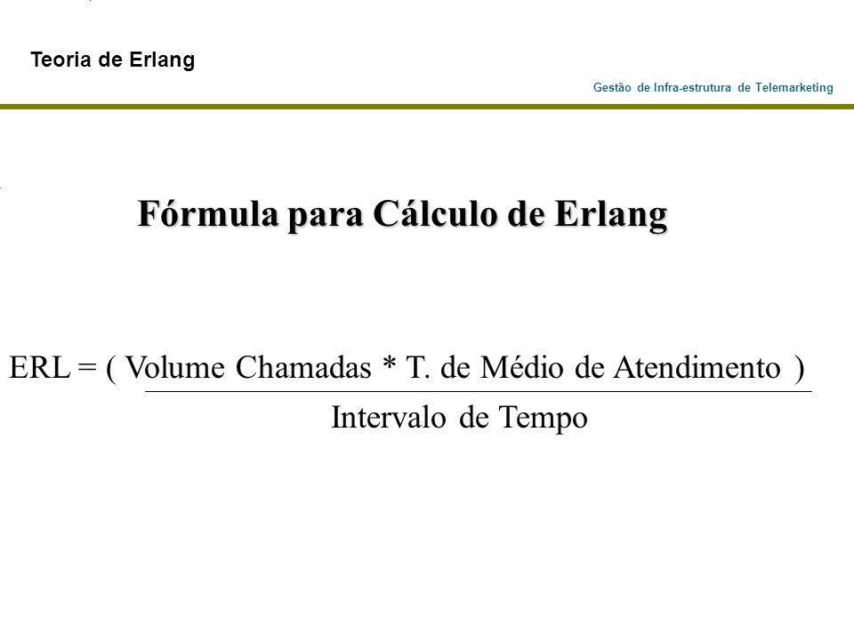 Fórmula para Cálculo de Erlang