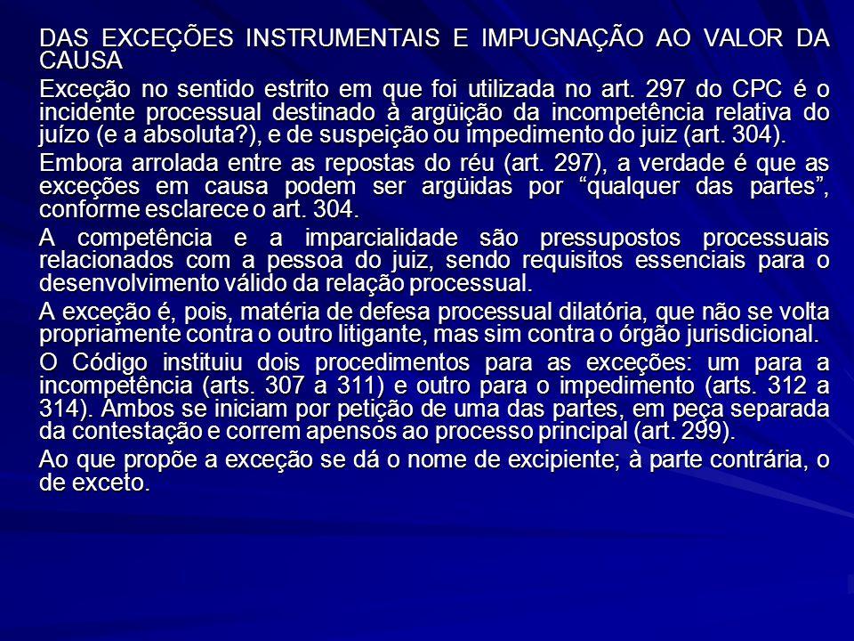 DAS EXCEÇÕES INSTRUMENTAIS E IMPUGNAÇÃO AO VALOR DA CAUSA