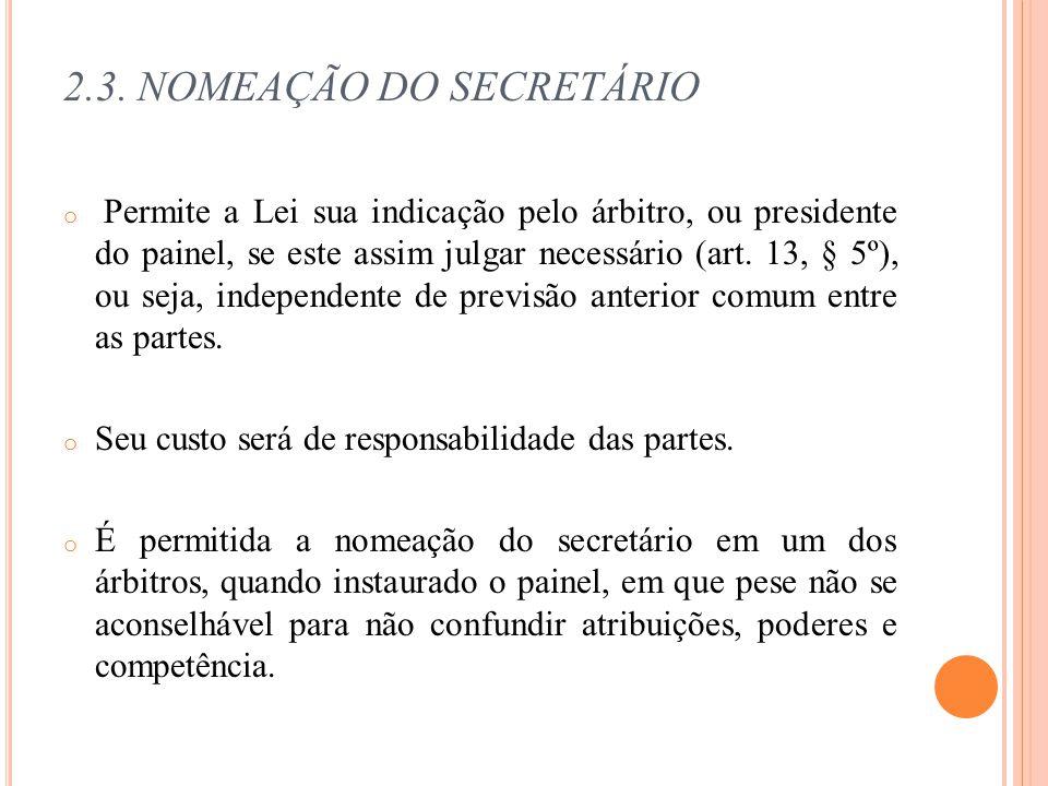 2.3. NOMEAÇÃO DO SECRETÁRIO