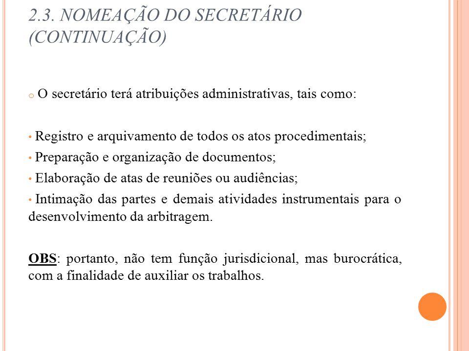2.3. NOMEAÇÃO DO SECRETÁRIO (CONTINUAÇÃO)