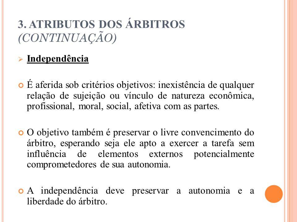 3. ATRIBUTOS DOS ÁRBITROS (CONTINUAÇÃO)