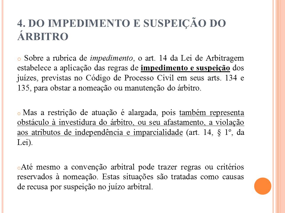 4. DO IMPEDIMENTO E SUSPEIÇÃO DO ÁRBITRO