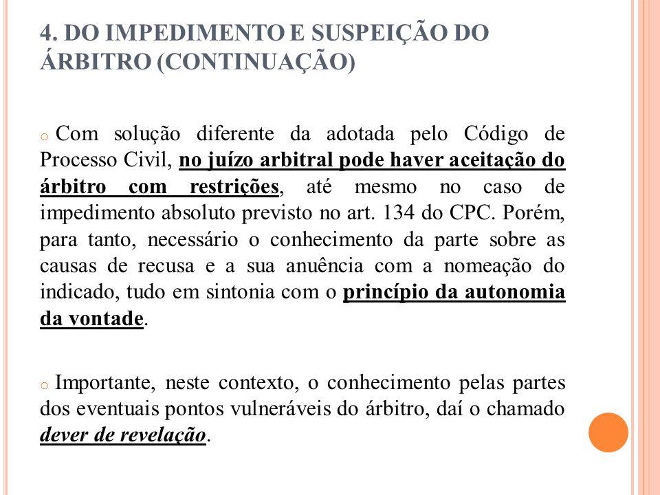 4. DO IMPEDIMENTO E SUSPEIÇÃO DO ÁRBITRO (CONTINUAÇÃO)