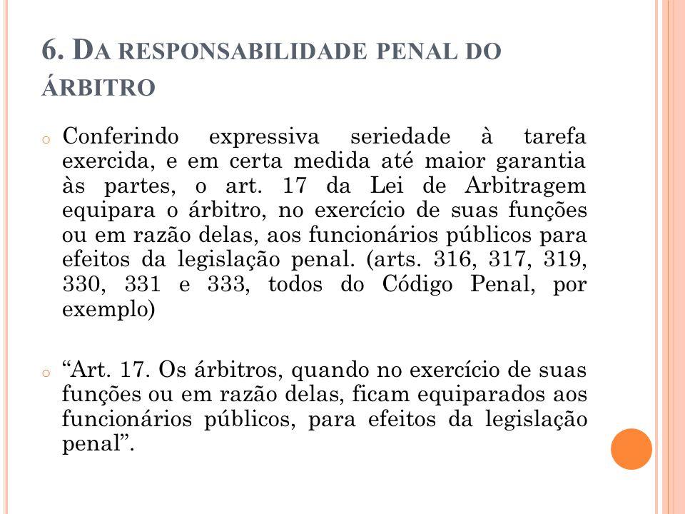 6. Da responsabilidade penal do árbitro