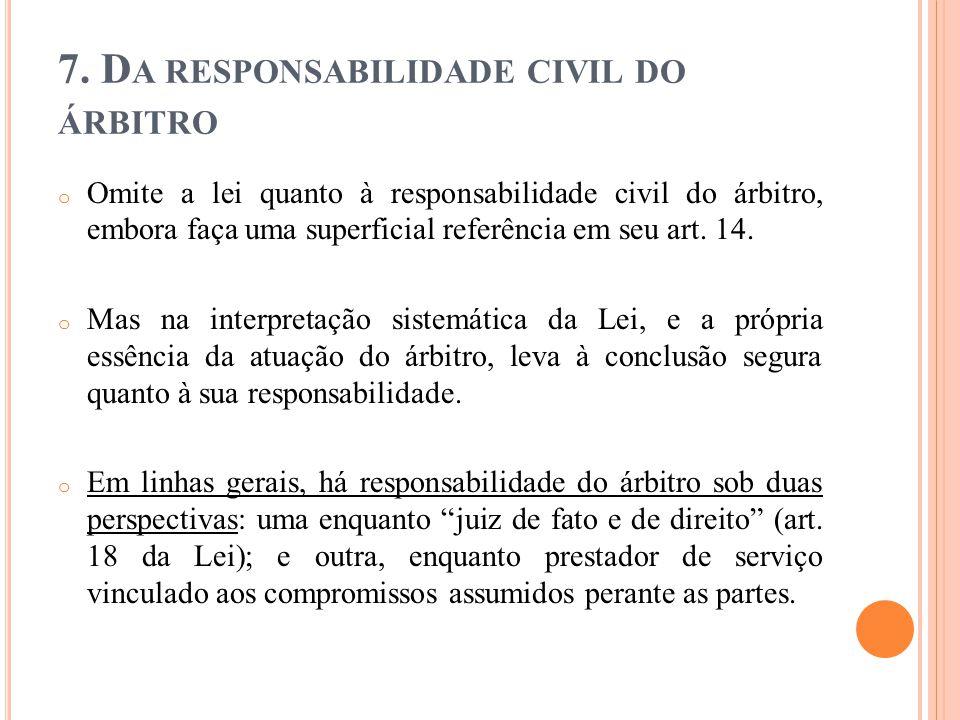 7. Da responsabilidade civil do árbitro