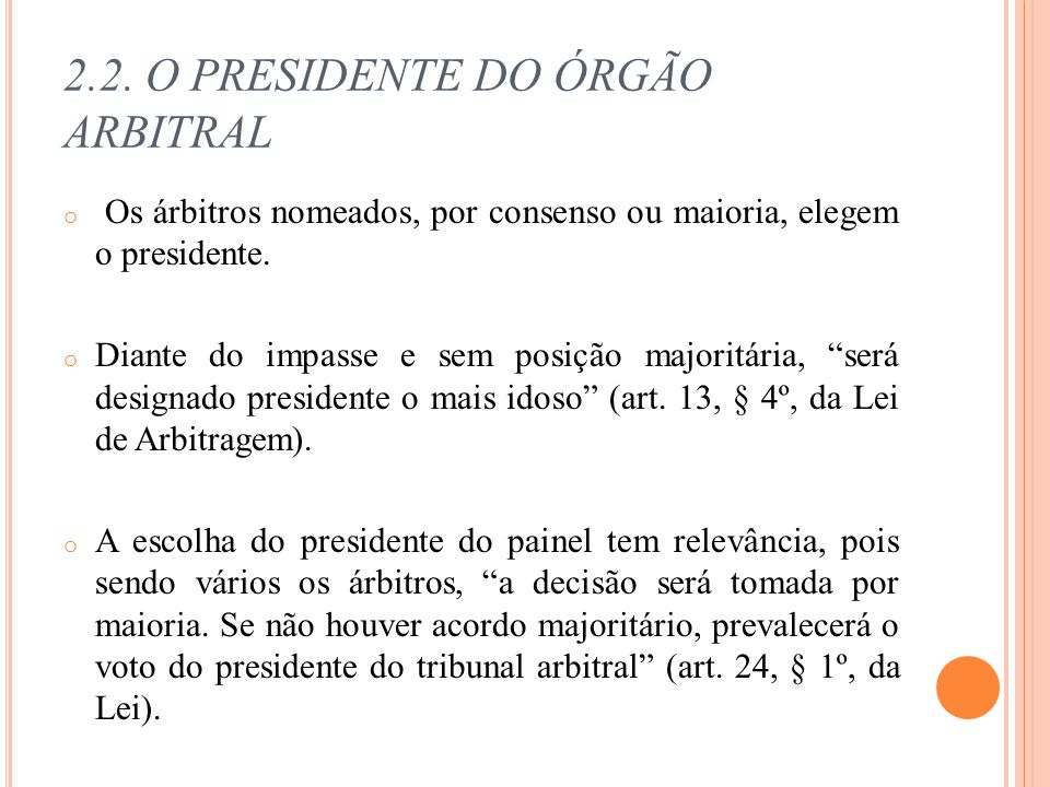 2.2. O PRESIDENTE DO ÓRGÃO ARBITRAL