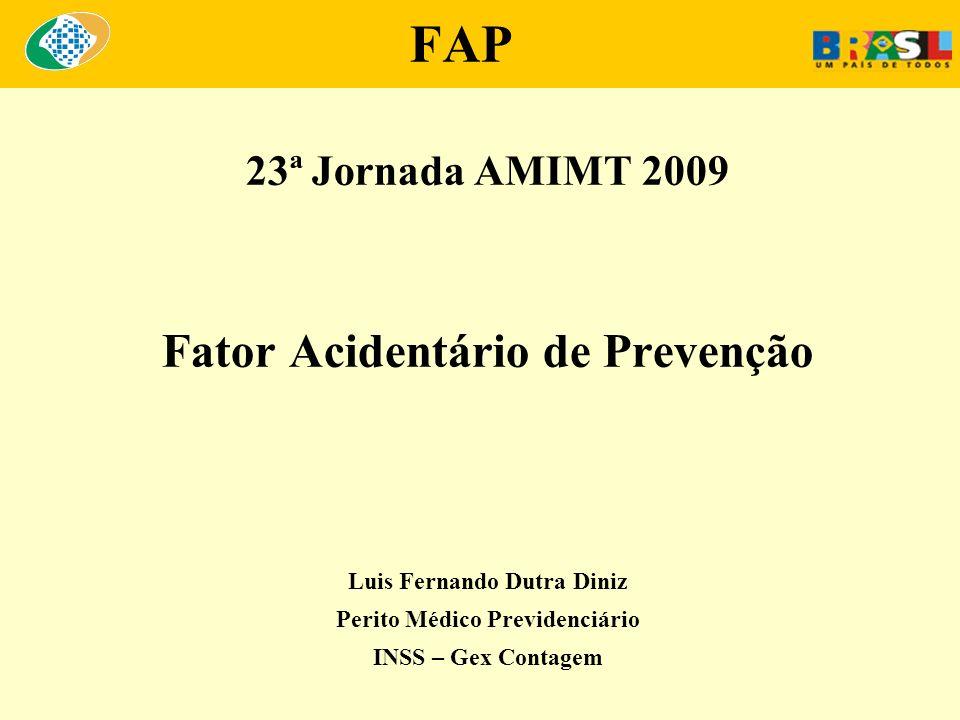 FAP Fator Acidentário de Prevenção 23ª Jornada AMIMT 2009