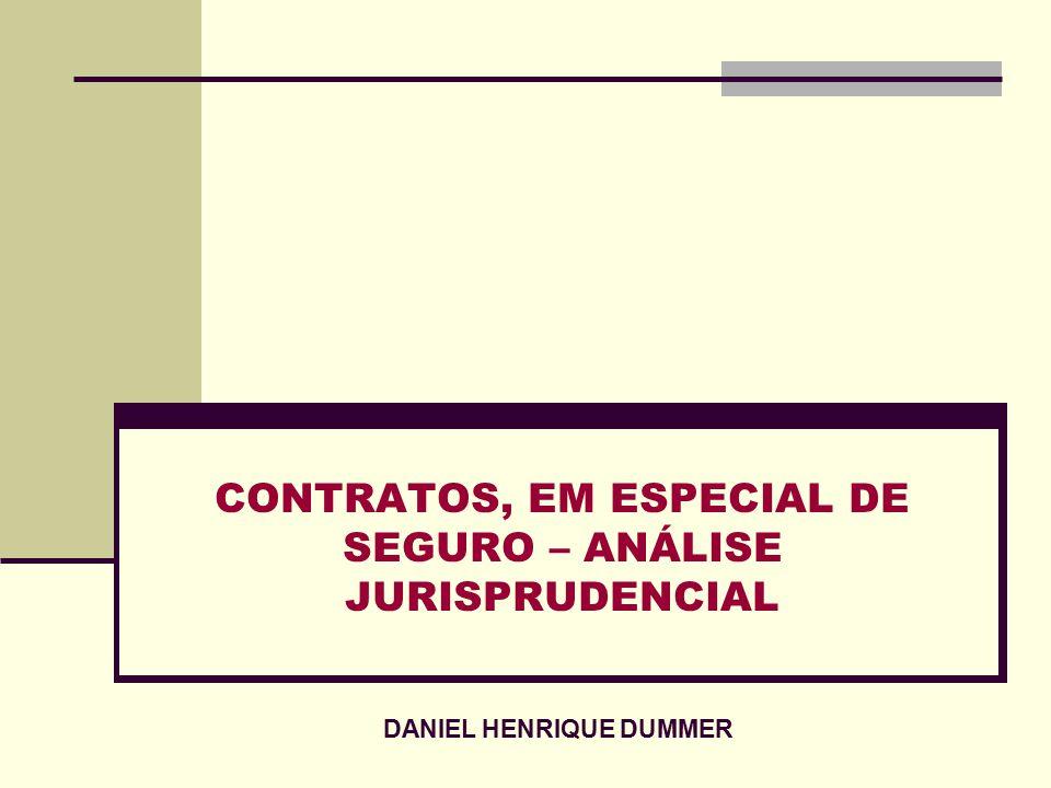 CONTRATOS, EM ESPECIAL DE SEGURO – ANÁLISE JURISPRUDENCIAL