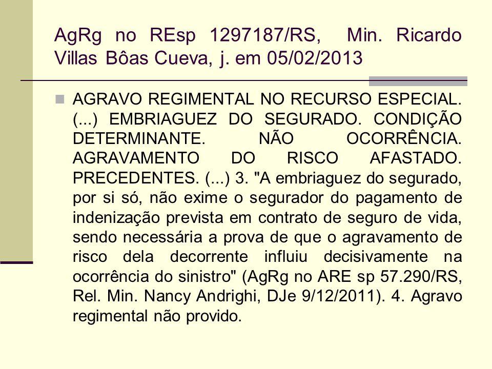 AgRg no REsp 1297187/RS, Min. Ricardo Villas Bôas Cueva, j