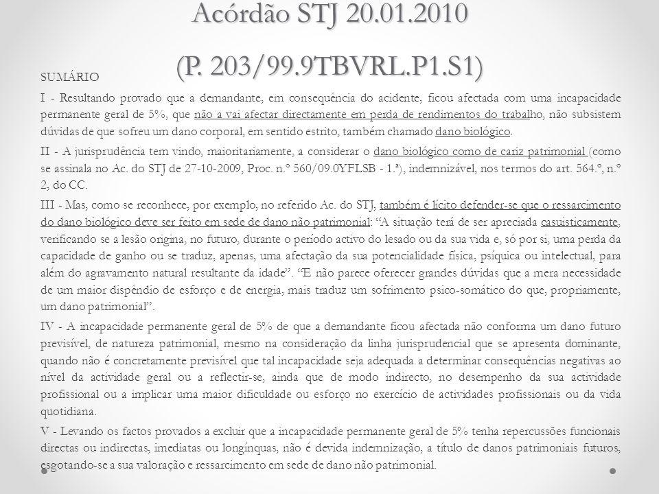 Acórdão STJ 20.01.2010 (P. 203/99.9TBVRL.P1.S1)