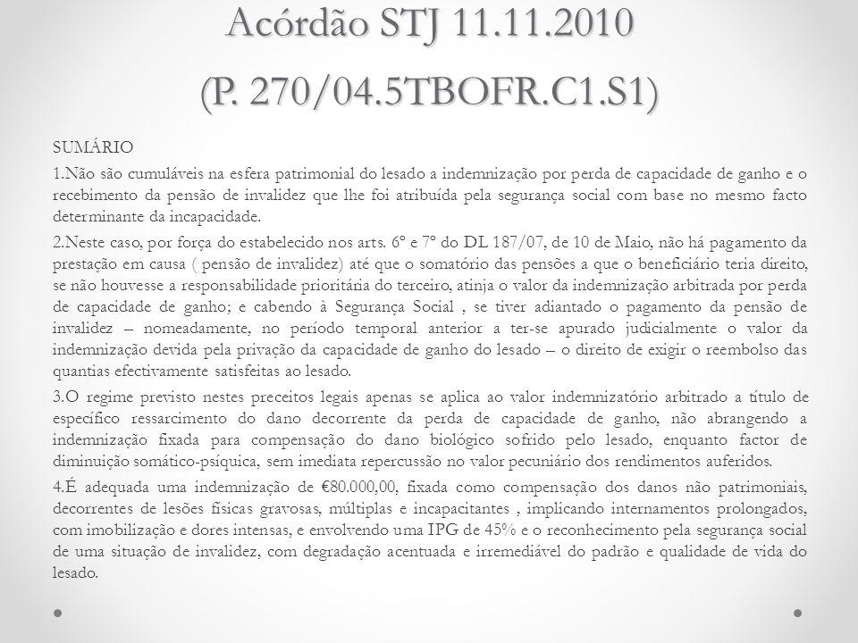 Acórdão STJ 11.11.2010 (P. 270/04.5TBOFR.C1.S1)