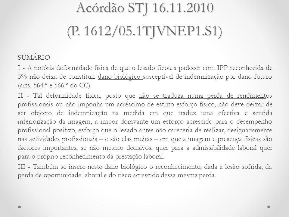 Acórdão STJ 16.11.2010 (P. 1612/05.1TJVNF.P1.S1)