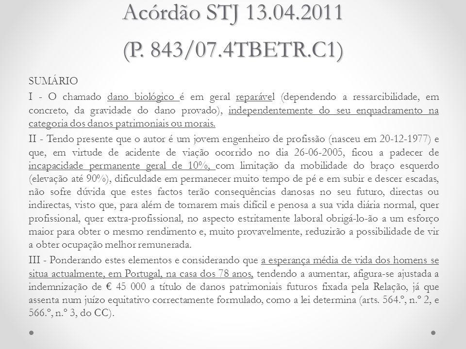Acórdão STJ 13.04.2011 (P. 843/07.4TBETR.C1)