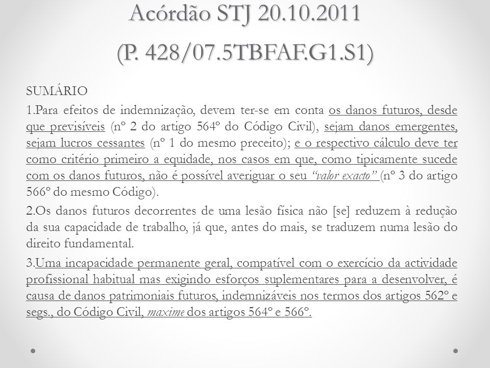 Acórdão STJ 20.10.2011 (P. 428/07.5TBFAF.G1.S1)