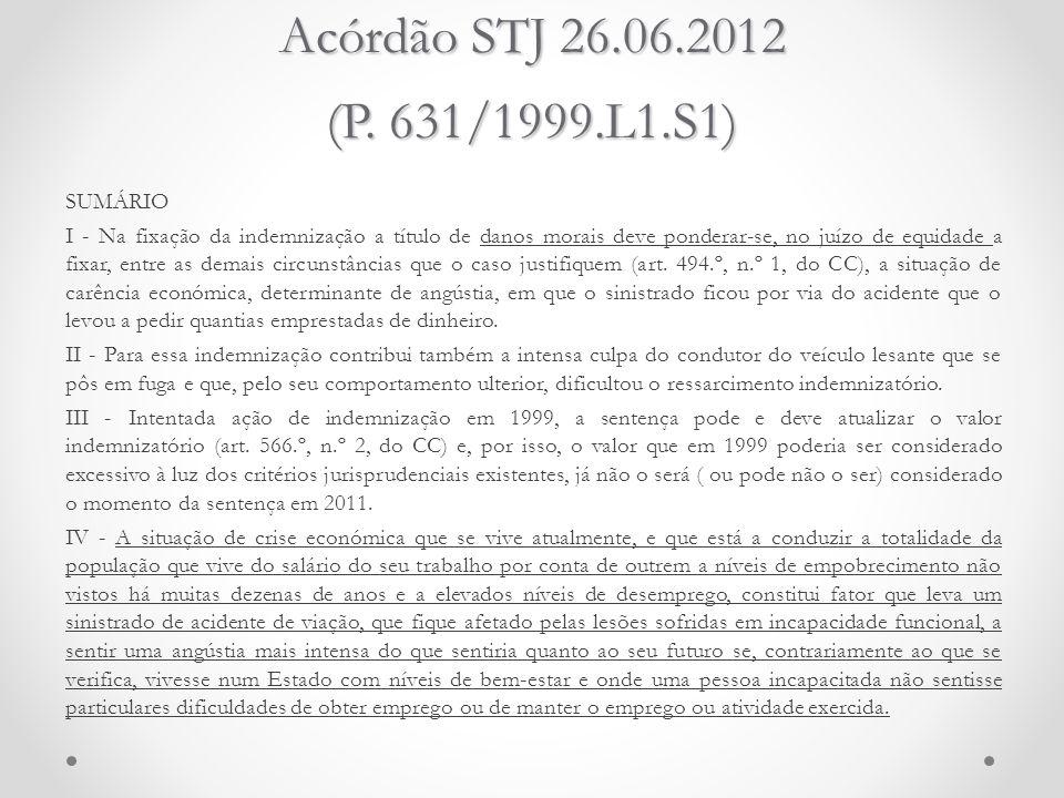 Acórdão STJ 26.06.2012 (P. 631/1999.L1.S1)