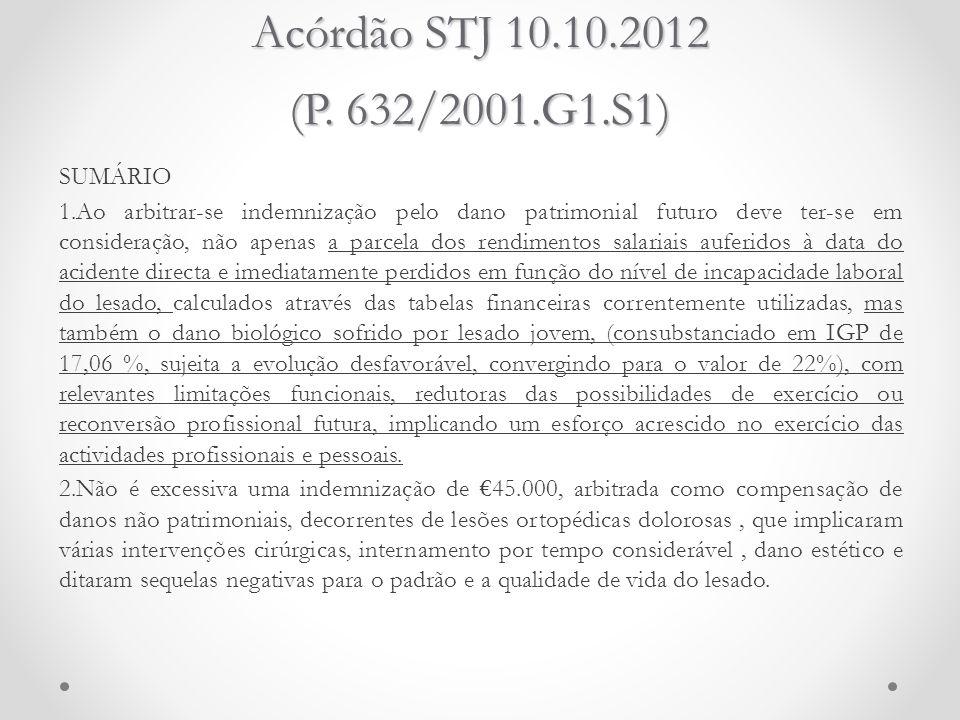 Acórdão STJ 10.10.2012 (P. 632/2001.G1.S1) SUMÁRIO