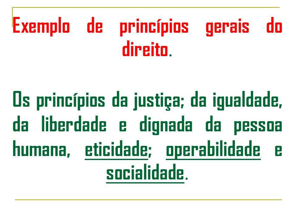 Exemplo de princípios gerais do direito