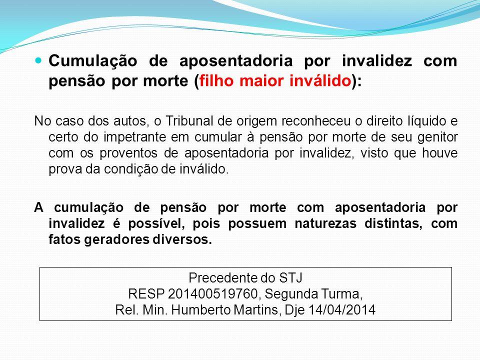 Rel. Min. Humberto Martins, Dje 14/04/2014