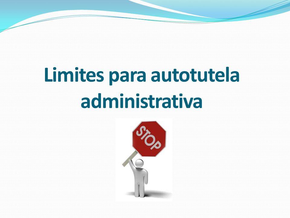 Limites para autotutela administrativa