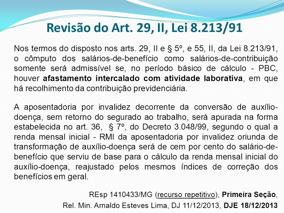 Revisão do Art. 29, II, Lei 8.213/91