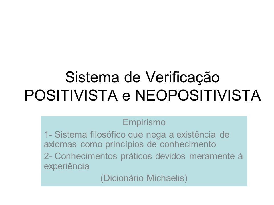 Sistema de Verificação POSITIVISTA e NEOPOSITIVISTA