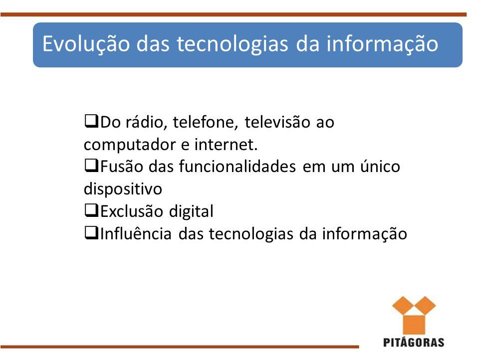 Evolução das tecnologias da informação