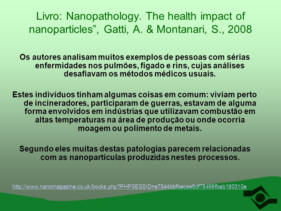 Livro: Nanopathology. The health impact of nanoparticles , Gatti, A