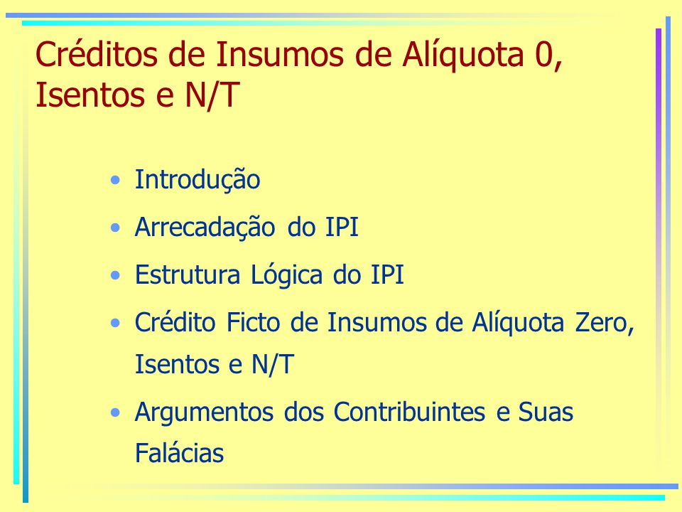 Créditos de Insumos de Alíquota 0, Isentos e N/T