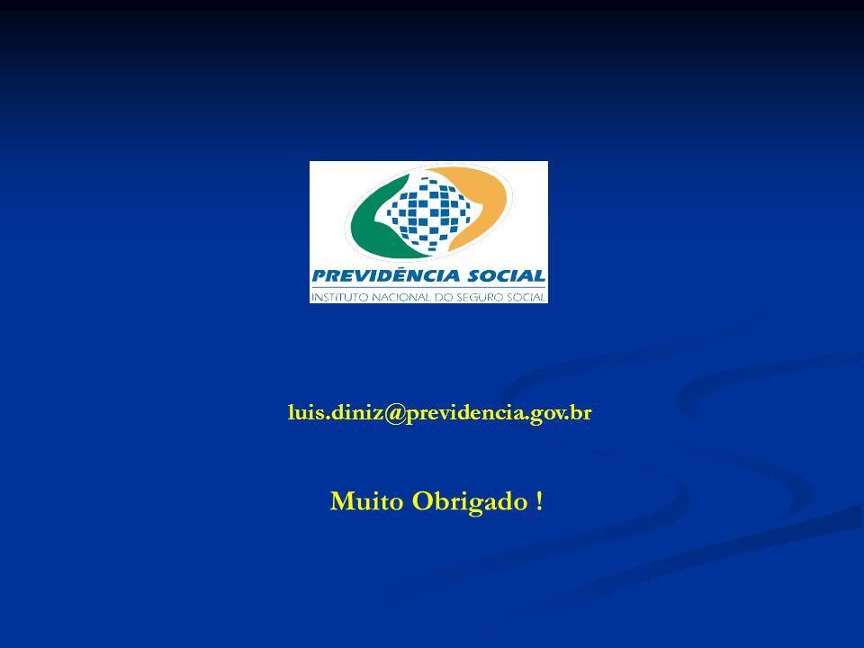luis.diniz@previdencia.gov.br Muito Obrigado !