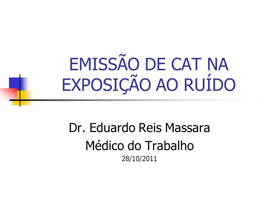 EMISSÃO DE CAT NA EXPOSIÇÃO AO RUÍDO