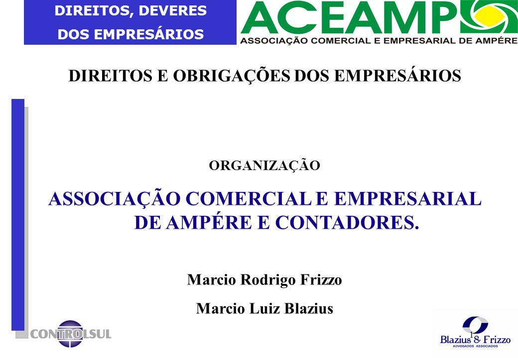 ASSOCIAÇÃO COMERCIAL E EMPRESARIAL DE AMPÉRE E CONTADORES.