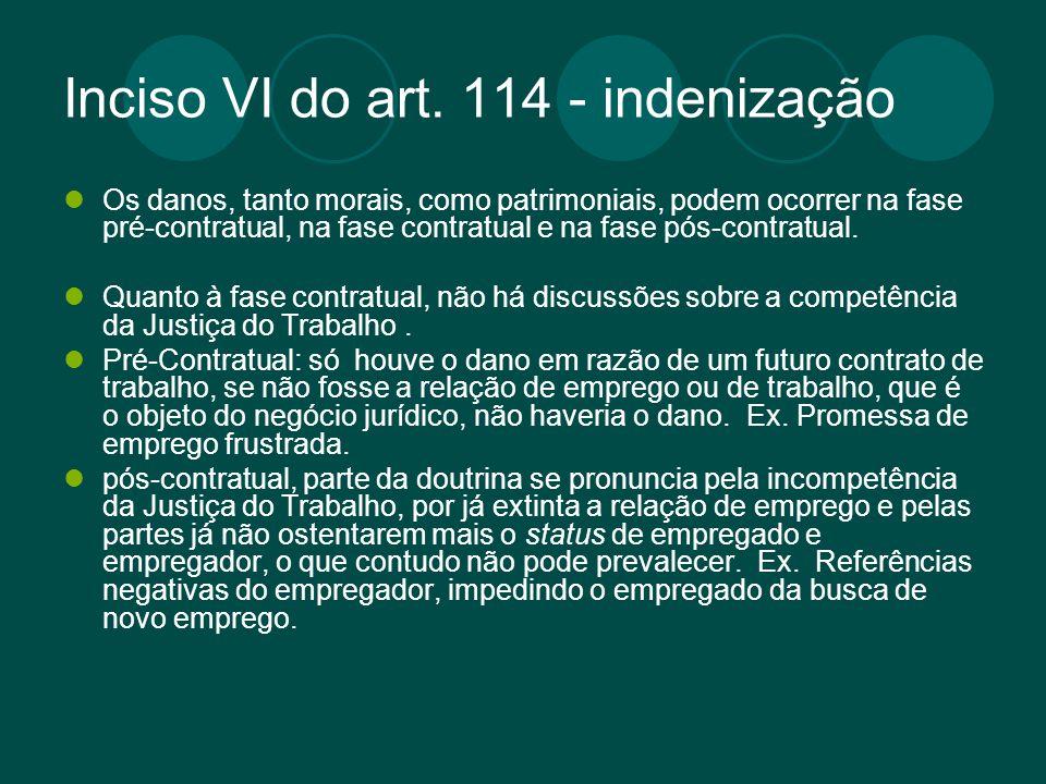 Inciso VI do art. 114 - indenização