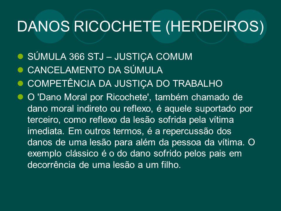 DANOS RICOCHETE (HERDEIROS)
