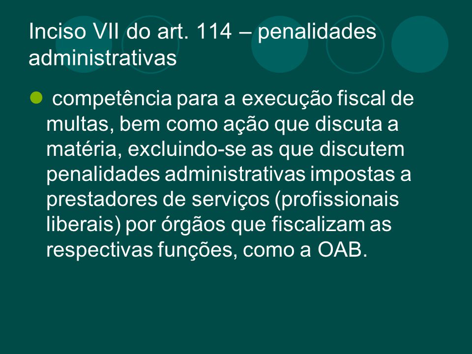 Inciso VII do art. 114 – penalidades administrativas